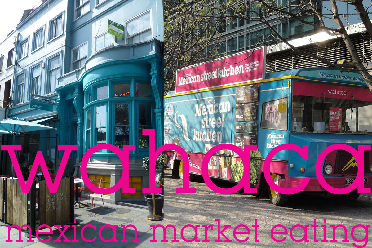 Wahaca logo, frontage and 'street kitchen'