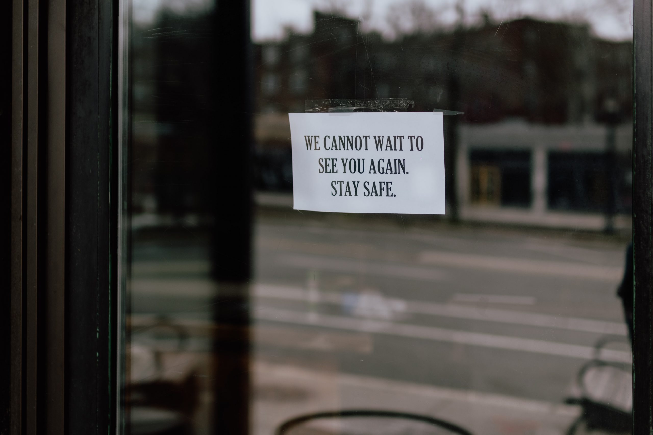 Closed, stay safe sign. Photo by Kelly Sikkema on Unsplash